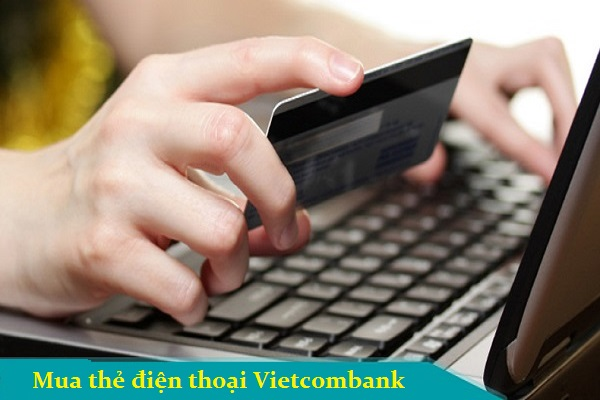 Mua thẻ điện thoại Vietcombank