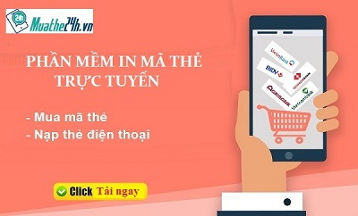Hướng dẫn mua thẻ, nạp tiền điện thoại bằng phần mềm Muathe24h