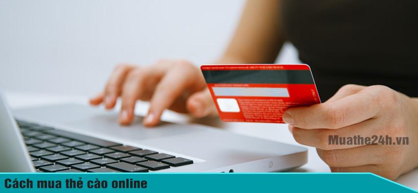 Hướng dẫn mua thẻ điện thoại online dễ dàng, nhanh chóng
