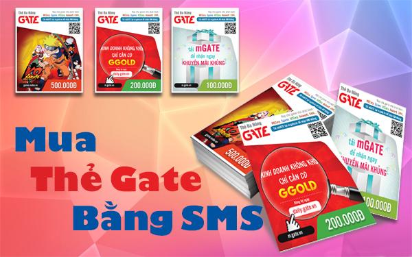 Lựa chọn mua thẻ Gate bằng SMS có đơn giản như bạn nghĩ?